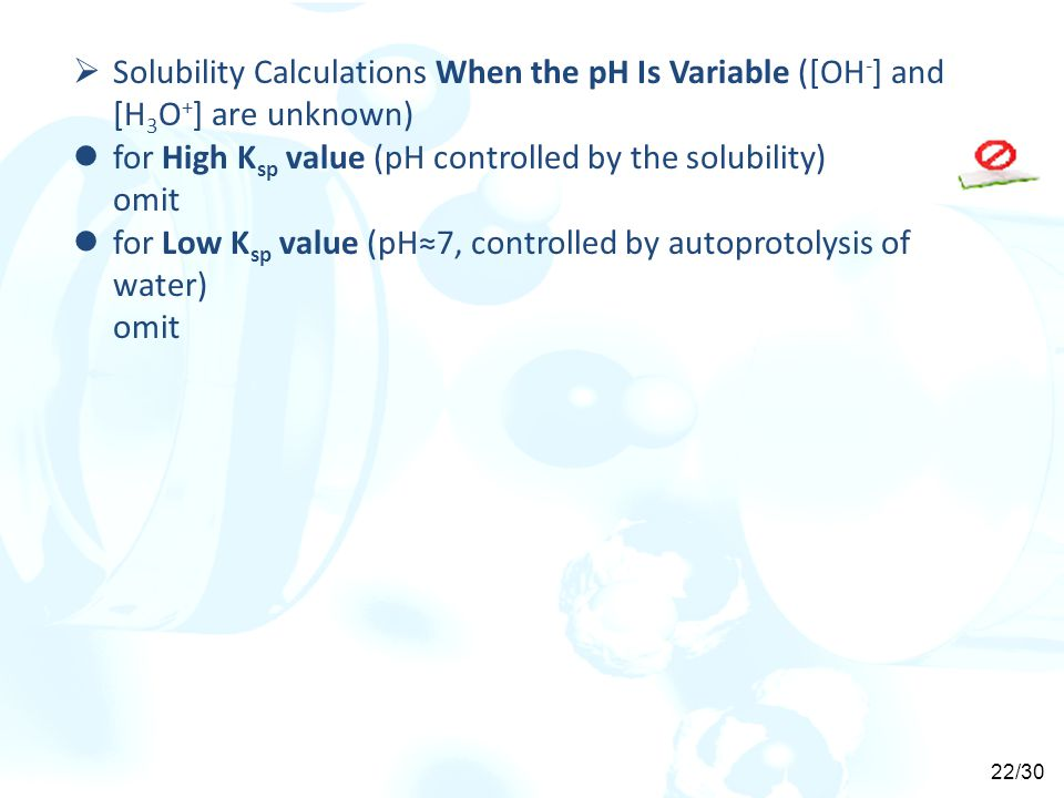 Solubility Calculations When the pH Is Variable ([OH-] and [H3O+] are unknown)